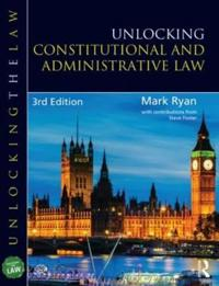 Unlocking Constitutional & Administrative Law