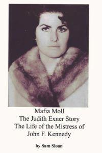 Mofia Moll,The Judith Exner Story, Life of the Mistress of John F. Kennedy