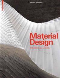 Material Design: Materialitat in Der Architektur
