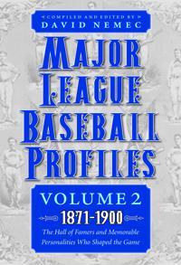 Major League Baseball Profiles, 1871-1900, Volume 2
