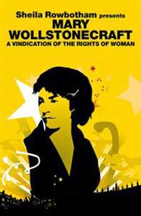 the benefits of equal education in a vindication of the rights of woman by mary wollstonecraft Equal rights for rights for women:  bold mary wollstonecraft who caused a sensation by writing a vindication of the rights  mary wollstonecraft.