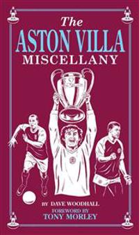 The Aston Villa Miscellany