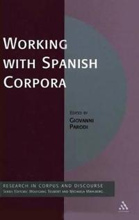 Working with Spanish Corpora