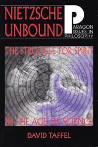 Nietzsche Unbound