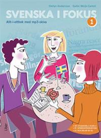 Svenska i fokus 1 allt-i-ettbok med mp3-skiva
