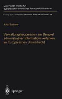 Verwaltungskooperation Am Beispiel Administrativer Informationsverfahren Im Europ Ischen Umweltrecht