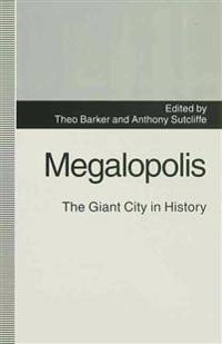 Megalopolis: The Giant City in History