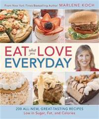 Eat What You Love Everyday!