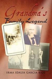 Grandma's Family Legend