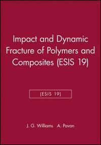 Impact and Dynamic Fracture of Polymers and Composites Esis 19