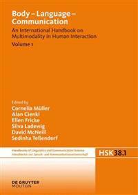 Body - Language - Communication. Volume 1