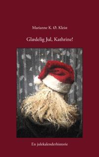 Glædelig jul, Kathrine!