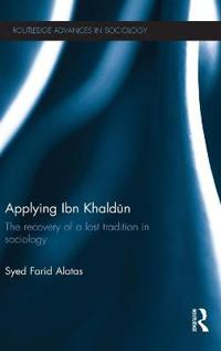 Applying Ibn Khaldun