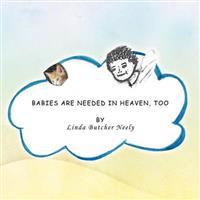 Babies Are Needed in Heaven, Too