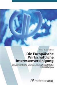 Die Europaische Wirtschaftliche Interessenvereinigung
