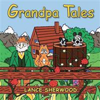 Grandpa Tales: Introducing Stinky and the Bandit
