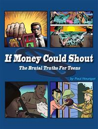 If Money Could Shout