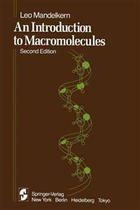 An Introduction to Macromolecules