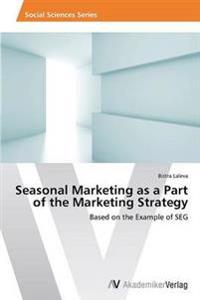 Seasonal Marketing as a Part of the Marketing Strategy