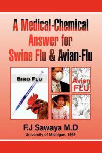 The Medical-chemical Answer for Swine Flu & Avian-flu