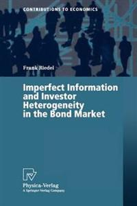Imperfect Information and Investor Heterogeneity in the Bond Market