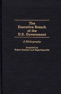 Executive Branch of the U.S. Government