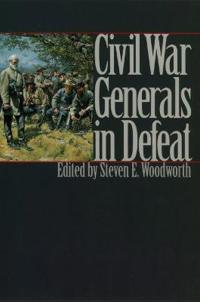 Civil War Generals in Defeat