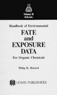 Handbook of Environmental Fate and Exposure Data for Organic Chemicals