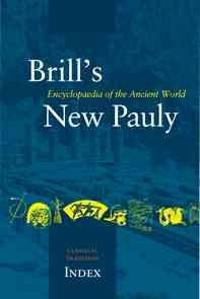 Brill's New Pauly, the Classical Tradition, Index