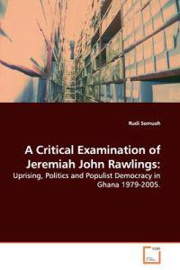 A Critical Examination of Jeremiah John Rawlings