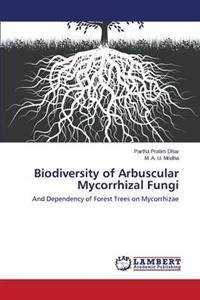 Biodiversity of Arbuscular Mycorrhizal Fungi