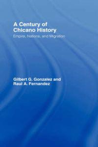A Century of Chicano History