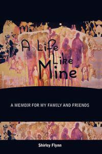 A Life Like Mine