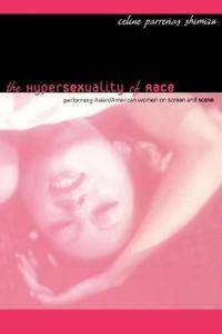 The Hypersexuality of Race