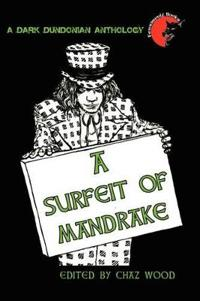 A Surfeit of Mandrake
