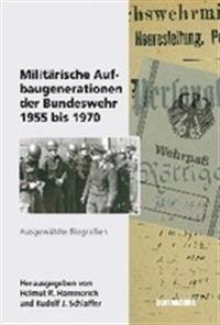 Milit rische Aufbaugenerationen Der Bundeswehr 1955 Bis 1970