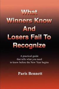 What Winners Know and Losers Fail to Recognize