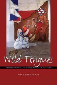 Wild Tongues