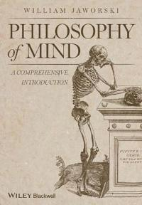 Philosophy of Mind: A Comprehensive Introduction