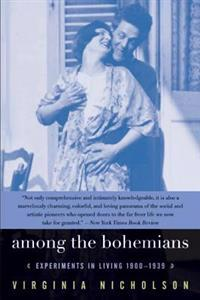 Among the Bohemians: Experiments in Living 1900-1939