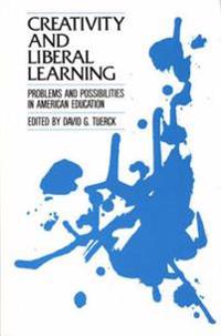 Creativity and Liberal Learning