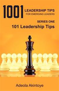 1001 Leadership Tips for Emerging Leaders