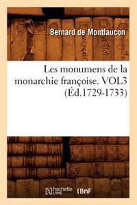 Les Monumens de la Monarchie Fran�oise. Vol3 (�d.1729-1733)
