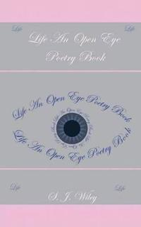 Life: an Open Eye Poetry Book