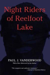 Night Riders of Reelfoot Lake