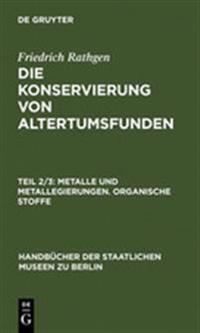 Metalle Und Metallegierungen. Organische Stoffe
