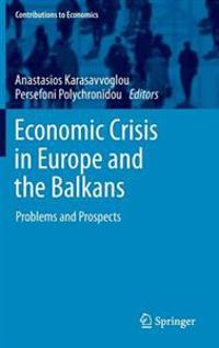 Economic Crisis in Europe and the Balkans