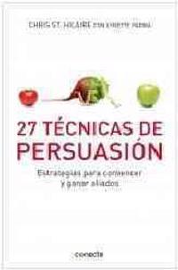 27 técnicas de persuasión / 27 Powers of Persuasion