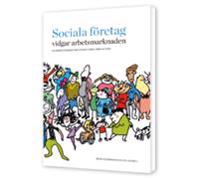 Sociala företag vidgar arbetsmarknaden