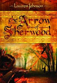 The Arrow of Sherwood